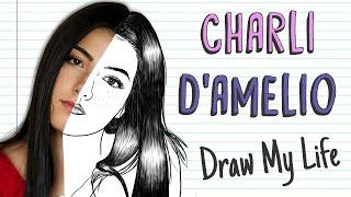 CHARLI D'AMELIO   Draw My Life
