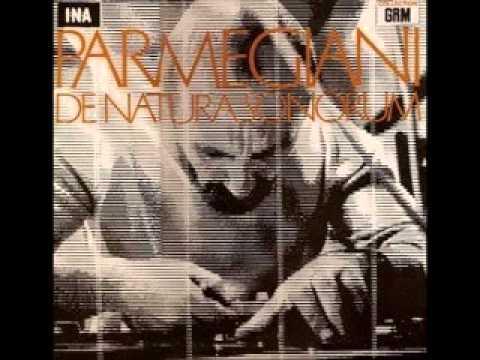 bernard parmegiani - de natura sonorum