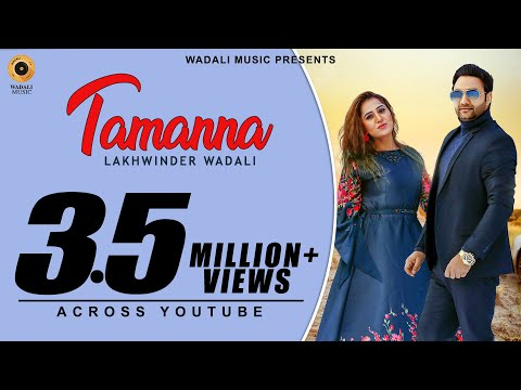 Tamanna (Full Video) Lakhwinder Wadali