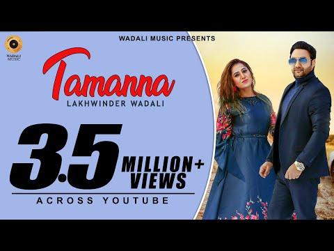 Tamanna (Full Video) Lakhwinder Wadali
