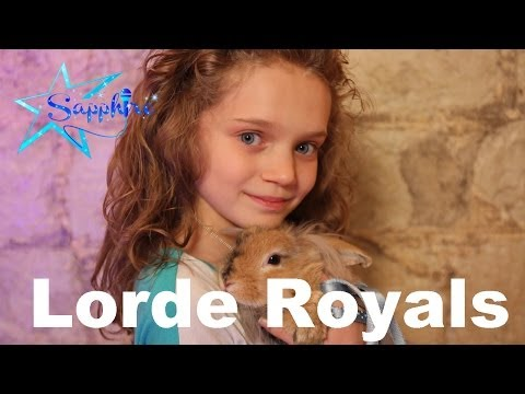 Baixar Lorde - Royals by 10 year old Sapphire (UK & USA version)