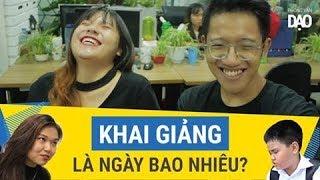 Phỏng vấn dạo: Khai giảng là ngày nào? | Mutex | Kenh14.vn | KInglive