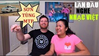 Lần đầu xem HÃY TRAO CHO ANH, Sơn Tùng MTP - Chồng Mỹ nói gì khi lần đầu nghe nhạc Việt Nam? #165