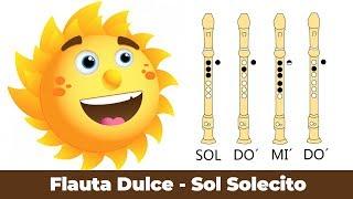 Sol Solecito en Flauta Dulce - Con NOTAS Animadas Faciles y EXPLICADAS