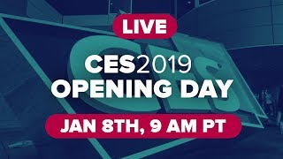 CES 2019: Opening day at the world's biggest technology show