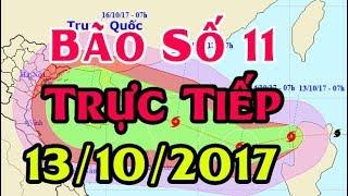 Tin Thời Sự Hôm nay (11h30 - 13/10/2017) : Bão Số 11 Khanun Mạnh Cấp 10 Giật Cấp 13 Tiến Vào Nước Ta