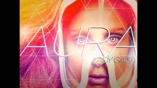 Lady GaGa - AURA (Boyfriends KILLED The Runway Remix)