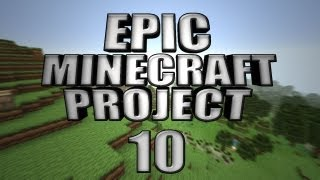 EPIC MINECRAFT PROJECT - Part 10: Stone Roof