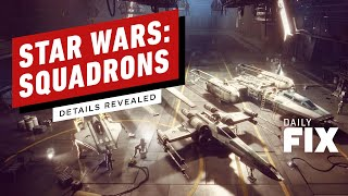 Star Wars: Squadrons Trailer Reveals Story, Multiplayer Modes - IGN Daily Fix