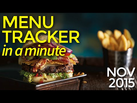 Menu Tracker in a Minute | November 2015 | Nation's Restaurant News