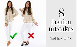 8 Fashion Mistakes You're Probably Making! *must-see*