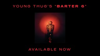 """Young Thug """"Barter 6"""" #1 Mixtape In The World"""