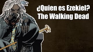 ¿Quién es Ezekiel?  - The Walking Dead Séptima Temporada (Explicación)