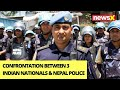 Confrontation Between 3 Indian Nationals & Nepal Police   1 Person Shot Dead By Police   NewsX