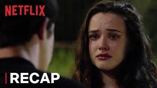 13 Reasons Why: Season 2 Recap | Netflix