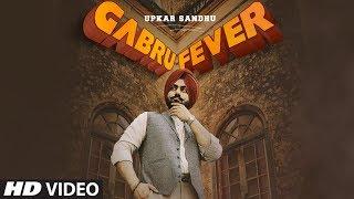 Gabru Fever – Upkar Sandhu