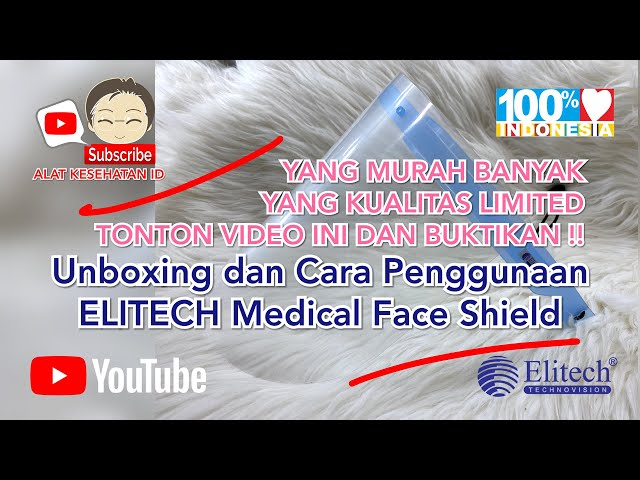 EMIINDO - Review Pemakaian Face Shield Elitech Medical