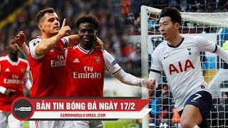 Bản tin Cảm Bóng Đá 17/2   Pháo thủ đại thắng Newcastle; Son Heung-min đi vào lịch sử EPL