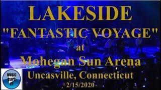 """Lakeside """"Fantastic Voyage"""" Live Mohegan Sun Arena, Flashback Funk Fest 2020 Uncasville Connecticut"""