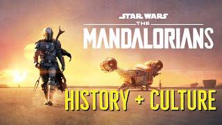 THE MANDALORIANS (History and Culture) Explored