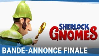 Sherlock gnomes :  bande-annonce finale VF