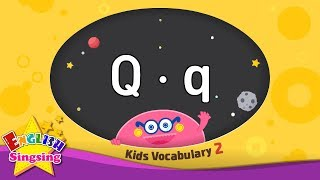 Kids vocabulary compilation ver.2 - Words starting with Q, q - Learn English for kids