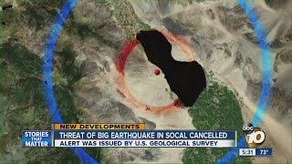 Threat of big earthquake in SoCal canceled