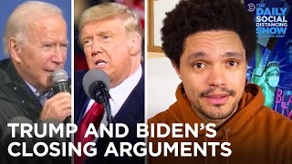 Biden & Trump Make Drastically Different Final Pitches to Voters   The Daily Social Distancing Show
