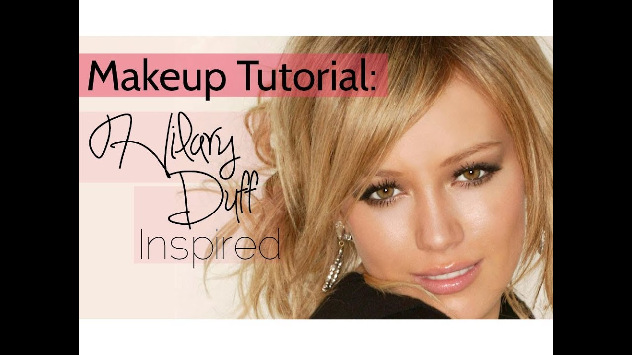 hilary duff makeup tutorial - photo #3