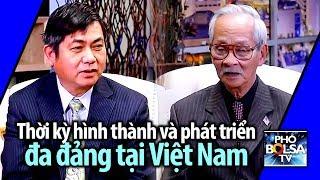Thời kỳ hình thành và phát triển đa đảng tại Việt Nam