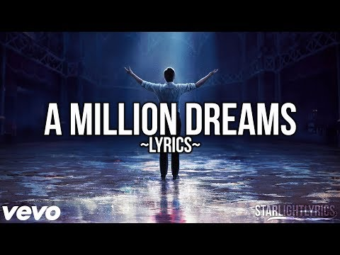 The Greatest Showman - A Million Dreams (Lyric Video) HD