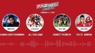 Giannis, All-Star Game, Garrett/Rudolph, Tua vs Burrow (2.17.20) | SPEAK FOR YOURSELF Audio Podcast