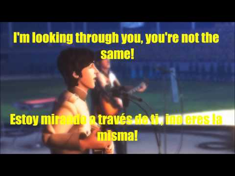 I'm looking through you -The Beatles (subtitulado en ingles y español)[with lyrics]