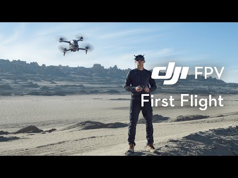 DJI FPV | First Flight and Beginner's Guide - Start Flying a DJI FPV!