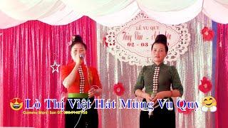 Hat thai | Lò Thị Việt Hát mừng đám cưới Vân Sơn chiềng ngần