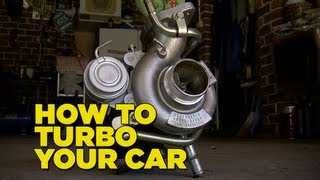 How To Turbo Your Car [In 5 Minutes]