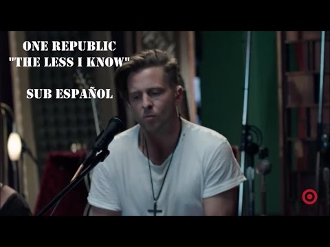 OneRepublic - The Less I Know (Sub español) Live.