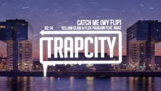 yellow-claw-flux-pavilion-catch-me-wy-flip.jpg