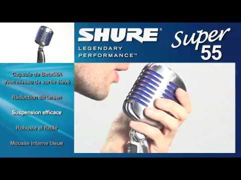 Vidéo Micro Shure Super55 (La Boite Noire)