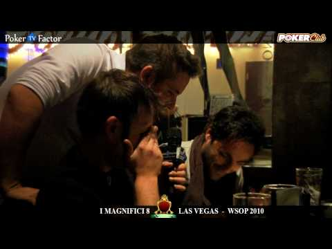 WSOP 2010 - MAGNIFICI 8 di Poker Club by LOTTOMATICA a Las Vegas Day 4 - Pokerfactor TV
