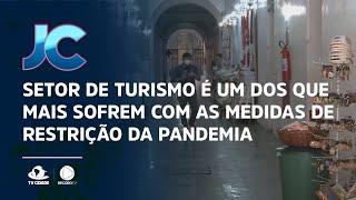 setor de turismo é um dos que mais sofrem com as medidas de restrição da pandemia