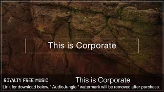 This is Corporate - Instrumental / Background Music