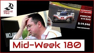 MID-WEEK 180 - Trouble at McLaren | 919 King of the Ring !