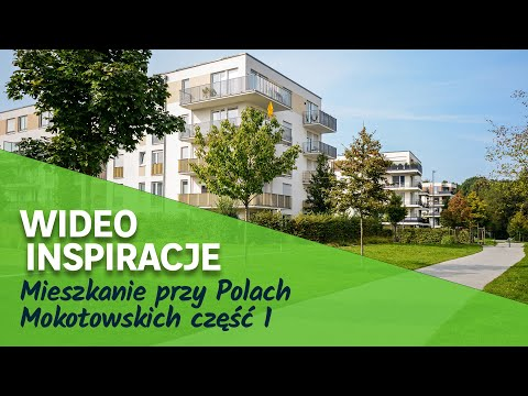 Mieszkanie przy Polach Mokotowskich część 1 (wideo)