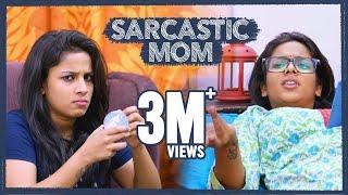 Sarcastic Mom || Mahathalli