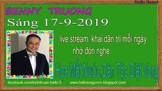 Benny TruongTruc Tiep(Sáng Ngày 17-9-2019