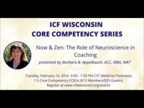 Now & Zen Appelbaum 2016 Feb Webinar ICF - Wisconsin Chapter