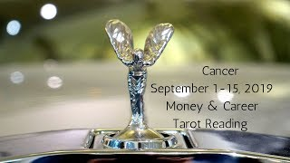 Cancer September 1-15, 2019 // No Longer Being Overlooked Time For Success // Tarot Reaing