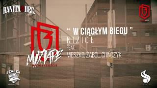 Nizioł - W ciągłym biegu ft. Żabol,Chińczyk,Mieszko (prod. Pesh)