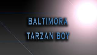 Baltimora - Tarzan Boy [HD AUDIO]